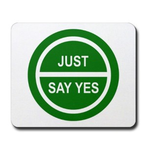 just_say_yes_mousepad